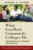 What_Excellent_Community_Colleges_Do_Wyner_cover