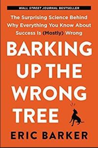 Cover of Barking Up the Wrong Tree