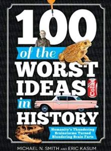 Cover of the 100 Worst Ideas in History