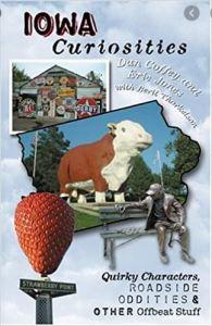 Cover of Iowa Curiosities