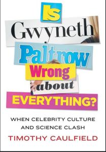 Cover is Gwyneth Paltrow Wrong About Everything?