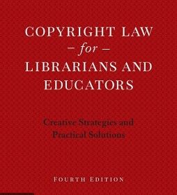 Cover of Copyright Law for Librarians and Educators